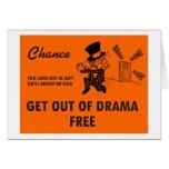 Salga de tarjeta de felicitación LIBRE del drama