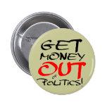 ¡Salga el dinero! Pin
