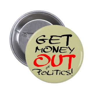 ¡Salga el dinero! Pin Redondo De 2 Pulgadas