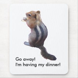 ¡Salga ¡Estoy cenando mi Alfombrillas De Raton