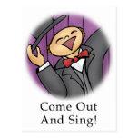 ¡Salga y cante! Tarjetas Postales