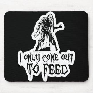 Salgo solamente alimentar al zombi retro alfombrilla de ratones