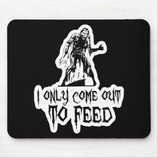 Salgo solamente alimentar al zombi tapetes de ratón
