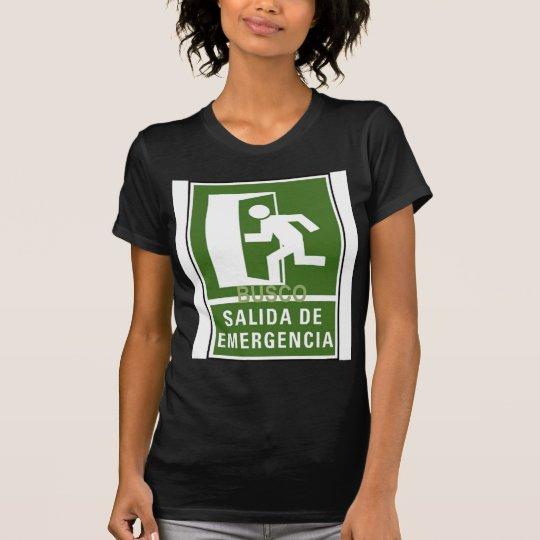 SALIDA DE EMERGENCIA T-Shirt