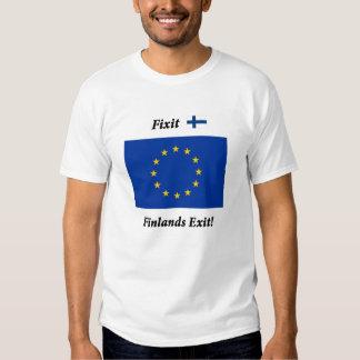 ¡Salida de Fixit - de Finlands! Camiseta con la UE Camisas