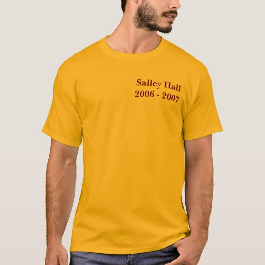 Salley Hall2006 - 2007 T-Shirt