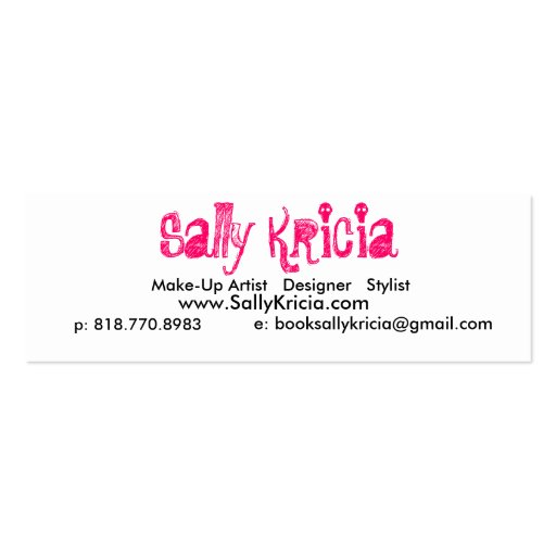 Sally Kricia, Make-Up Artist   Designer   Styli... Double-Sided Mini Business Cards (Pack Of 20)