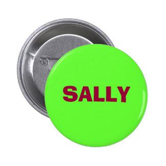 SALLY PINBACK BUTTON