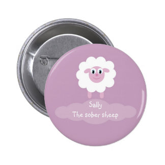 Sally the sober sheep badge/button 2 inch round button