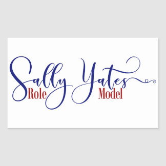 """Sally Yates Role Model"" Typography Rectangular Sticker"