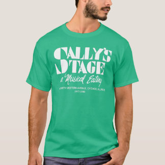 Sally's Stage Restaurant, Chicago, IL T-Shirt