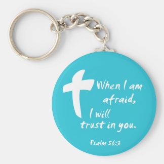 Salmo 56: Cuando tengo miedo confiaré en en usted Llaveros Personalizados
