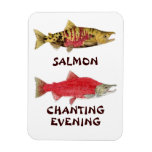Salmon Chanting Evening Magnet