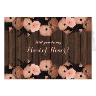 Salmon Pink Flowers Be My Maid of Honor Card