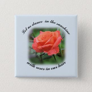 """Salmon Rose """"Dance in the Sunshine"""" Button"""