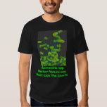 salmonella, Salmonella spp.  Mother Nature says... T Shirt