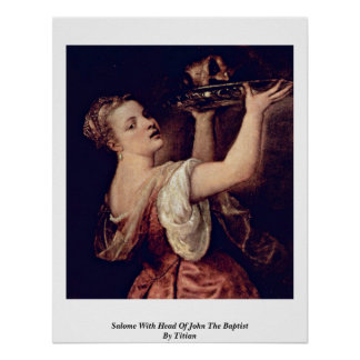 Salome With Head Of John The Baptist By Titian Print