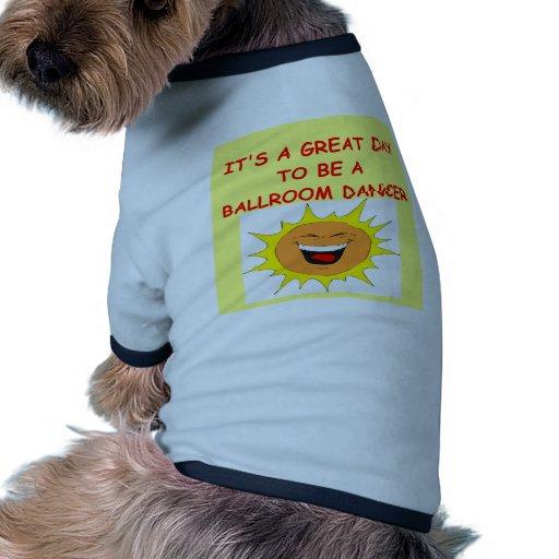 salón de baile camisetas mascota