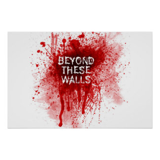 Salpicadura de la sangre - más allá de estas pared póster