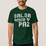 Salsa Amor y Paz Tee Shirts