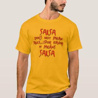 Salsa means Salsa T-Shirt