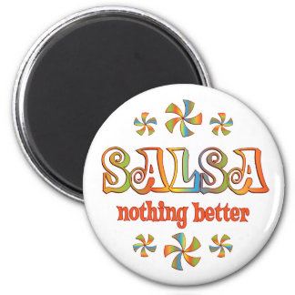 Salsa Nothing Better 2 Inch Round Magnet