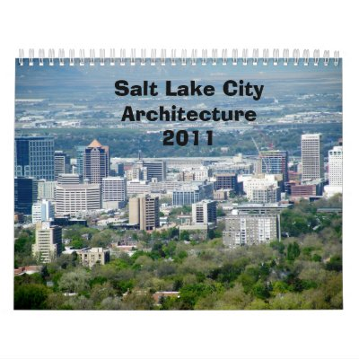Salt Lake City Architecture Calendar 2011