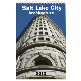 Salt Lake City Architecture Calendar 2013