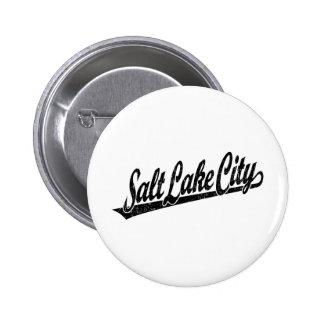 Salt Lake City script logo in black distressed Pinback Button