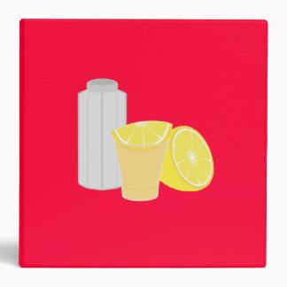 Salt, lemon and tequila 3 ring binder
