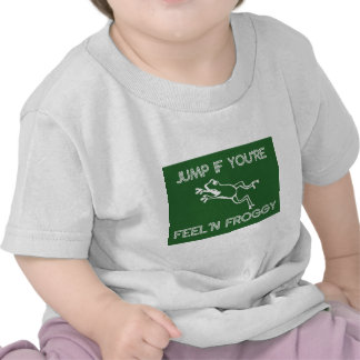 Salte si usted es verde del froggy del feelin camiseta
