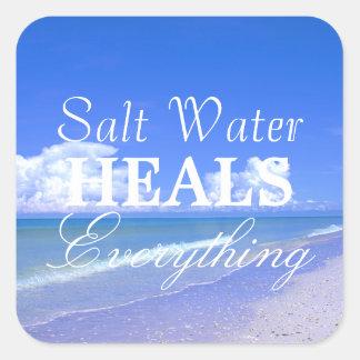 Saltwater Heals Everything Square Sticker