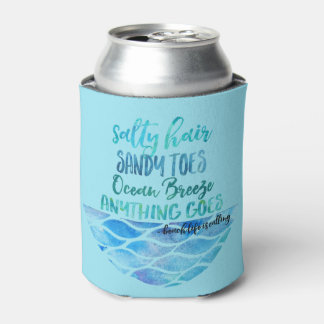 Salty Hair Sandy Toes Ocean Beach Quote Can Can Cooler