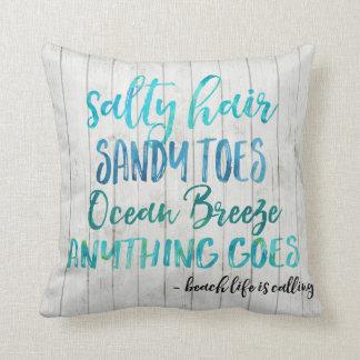 Salty Hair Sandy Toes Ocean Beach Quote Pillow