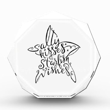 Beach Themed Salty Kisses and Starfish Wishes Hand Lettering Acrylic Award