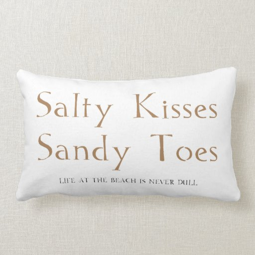 Salty Kisses Sandy Toes Pillow