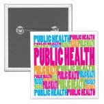 Salud pública colorida pins