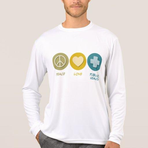 Salud pública del amor de la paz camisetas