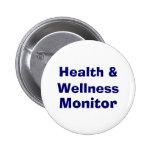 Salud y salud, monitor pins