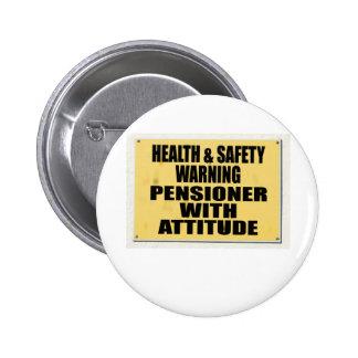 Salud y seguridad idas enojadas, pensionista con A Pin Redondo 5 Cm