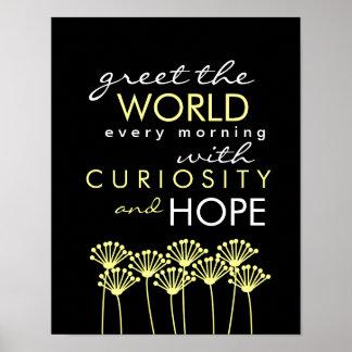 Salude el mundo con curiosidad y espere el poster