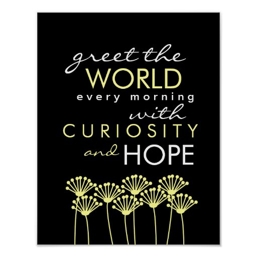 Salude el mundo con curiosidad y espere el poster  póster
