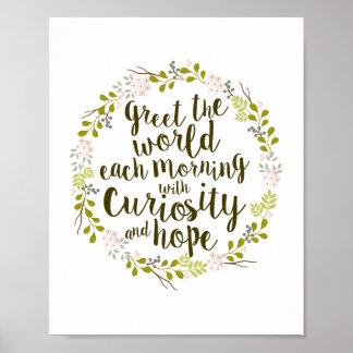 Salude el mundo con curiosidad y espere la cita póster