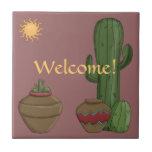 Saludo de la cálida bienvenida del desierto - sudo tejas  ceramicas