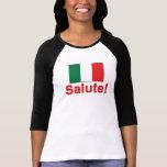 ¡Saludo italiano! (Alegrías!) Camiseta