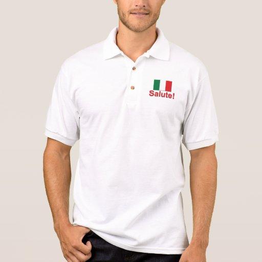 ¡Saludo italiano! (Alegrías!) Polo Camiseta