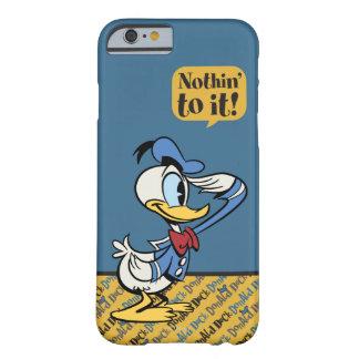 Saludo principal del pato Donald de los pantalones Funda Barely There iPhone 6