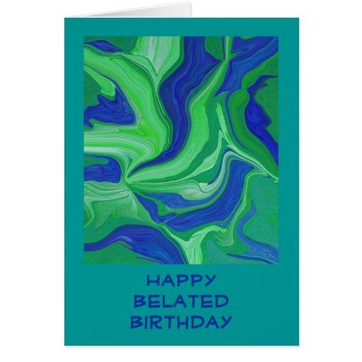 Saludo tardío del cumpleaños tarjeta de felicitación
