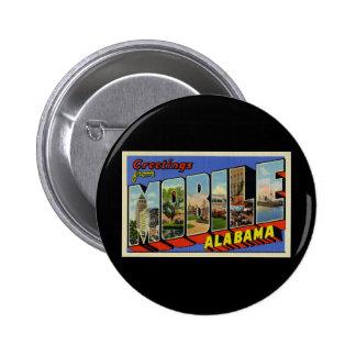 Saludos de Alabama móvil Pin Redondo De 2 Pulgadas