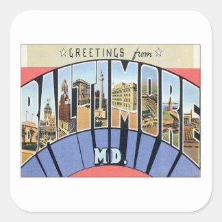 Saludos de Baltimore Maryland Pegatina Cuadrada